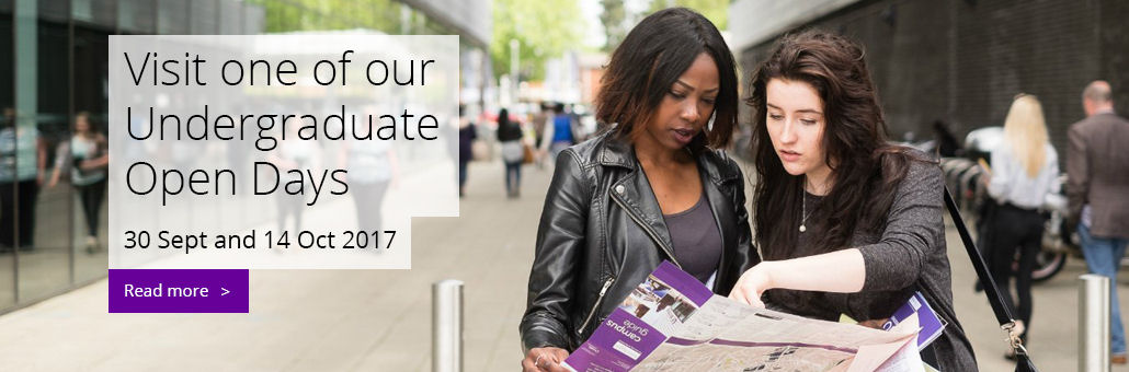 Visit one of our Undergraduate Open Days, 30th Sept and 14th Oct 2017