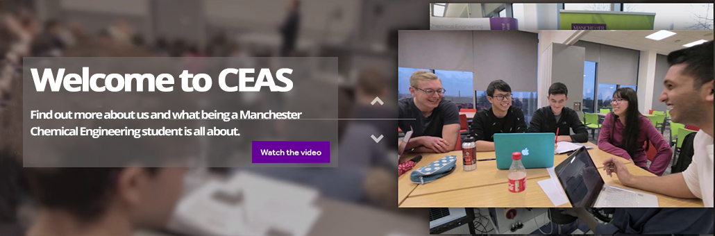 Welcome to Chemical Engineering at Manchester. See our Virtual Open Day.