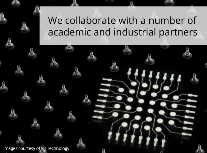 We collaborate with a number of academic and industrial partners.