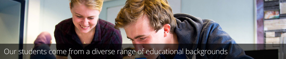 Our students come from a diverse range of educational backgrounds