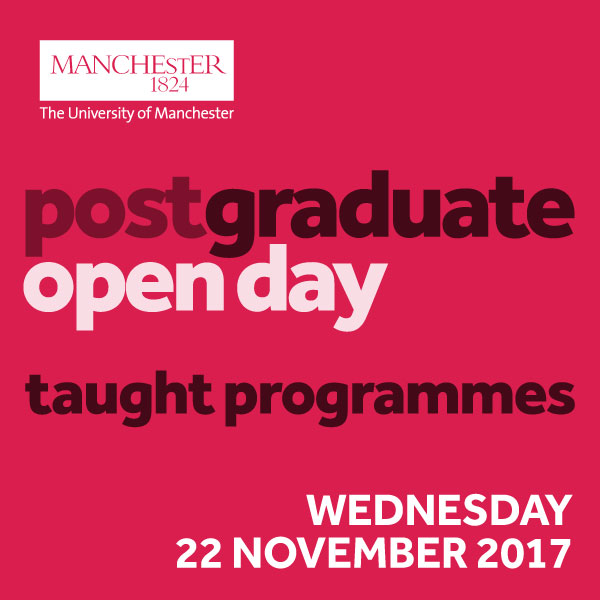 Postgraduate Taught Open Day. Come and visit us on 11 November.